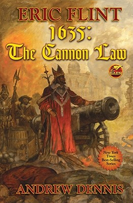 1635, Cannon Law By Flint, Eric/ Dennis, Andrew